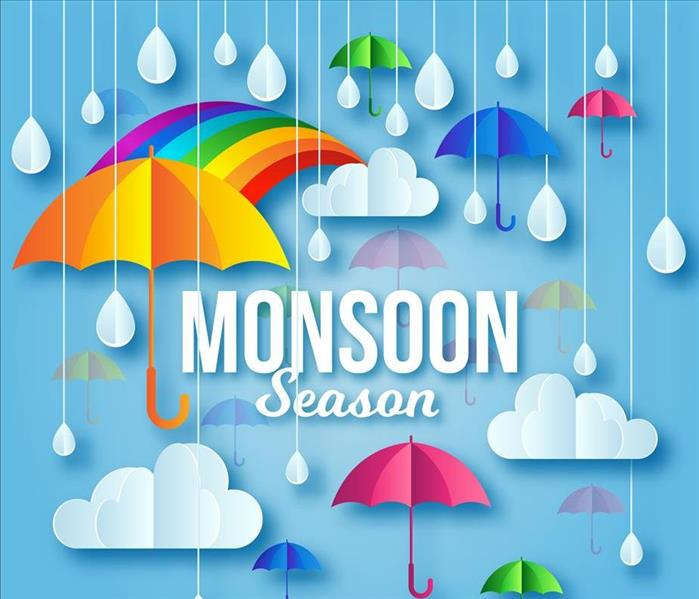 Why SERVPRO Gilbert Monsoon Season--Get Ready for Help from SERVPRO, and Fast!